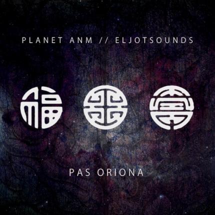 Planet ANM/EljotSounds - Pas Oriona