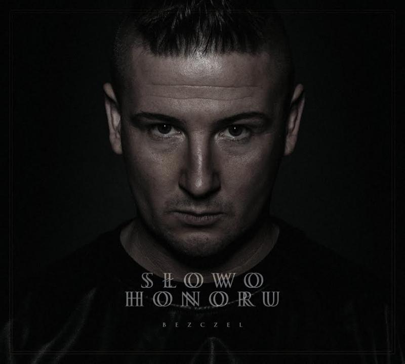 Bezczel - Słowo Honoru (2014)