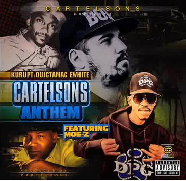 "Kurupt, E - White, Quictamac & Moe-Z MD ""CartelSons Anthem ..."