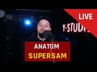 ANATOM - SUPERSAM | LIVE Y-STUDIO S2E7
