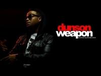 Dunson - Weapon [Music Video]
