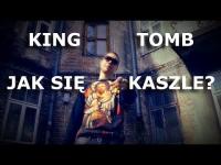 KING TOMB - JAK SIĘ KASZLE?