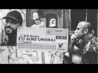 Fu feat. Malik Montana - Żyj albo umieraj (prod. Flez Beats)