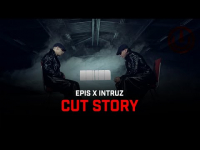 EPIS X INTRUZ - CUT STORY