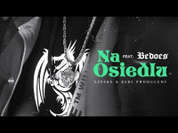 Szpaku & Kubi Producent ft. Bedoes - Na osiedlu