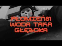 Płomień 81 feat. Louis Villain - Woda Taka Głęboka (prod. RAU)