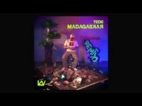 TEDE - MADAGASKAR REMIX X FORXST / 2017