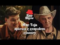 Wac Toja śpiewa z zespołem country | Rap Show