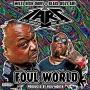 "L.A.R.S. ""Foul World"""