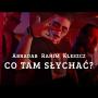 Abradab Rahim Kleszcz - Co tam słychać? | prod. ViktorV | ARKanoid