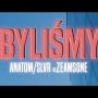 ANATOM x SLVR - Byliśmy feat. ZEAMSONE