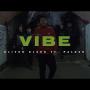 Oliver Olson - Vibe ft. Paluch (prod. Gibbs)