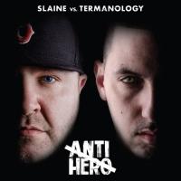 "Slaine vs. Termanology ""Anti-Hero"""