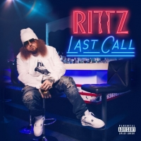 "Rittz ""Last Call"""