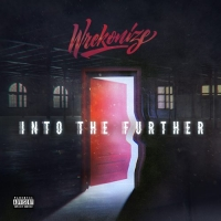 "Wrekonize ""Into The Further"""