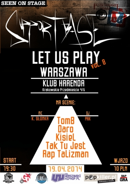 Plakat Supportbase: Let Us Play - Warszawa vol.8