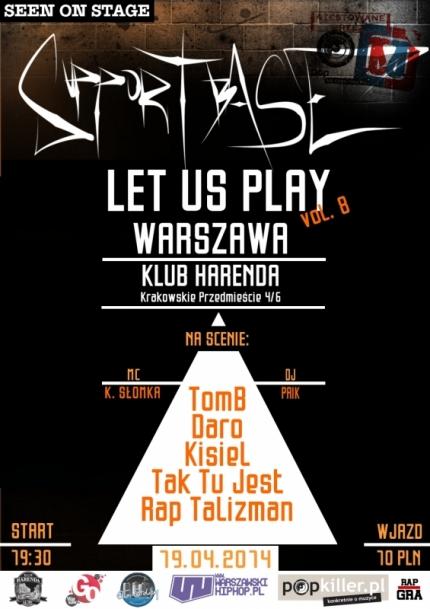 Plakat Supportbase: Let Us Play - Warszawa vol.8